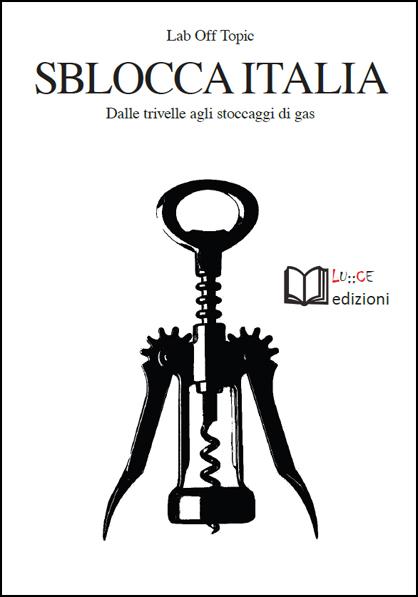 off-topics-sblocca-italia
